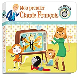 Amazon Fr Livre Musical Mon Premier Claude Francois