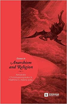 Essays in Anarchism and Religion: Volume 1 (Stockholm Studies in Comparative Religion)