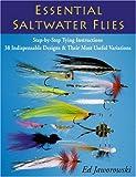 Essential Saltwater Flies, Ed Jaworowski, 0811734595