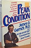 Peak Condition, James G. Garrick and Peter Radetsky, 0517562464