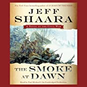 The Smoke at Dawn: A Novel of the Civil War | Jeff Shaara