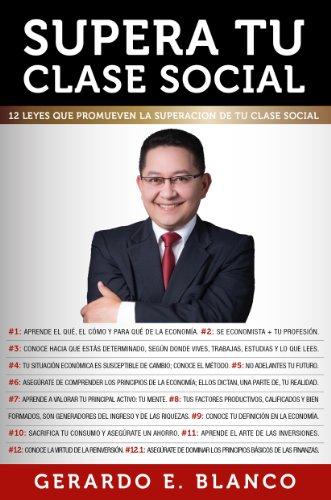 SUPERA TU CLASE SOCIAL (12 Leyes que promueven la superación de tu clase social nº