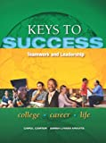 img - for Keys to Success: Teamwork and Leadership (Keys Franchise) book / textbook / text book