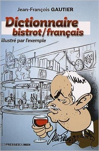Lire un Dictionnaire bistrot/français pdf ebook