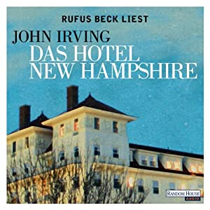 Das Hotel New Hampshire Audiobook