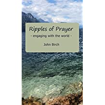Ripples of Prayer: Engaging with the world in prayer