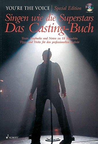 Singen wie die Superstars, Das Casting Buch, m. Audio-CD