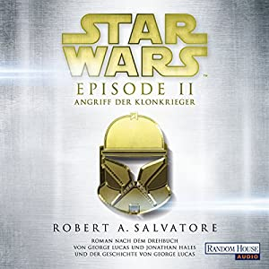 Angriff der Klonkrieger (Star Wars Episode 2) Audiobook