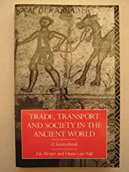 Trade, Transport and Society in the Ancient World: A Sourcebook