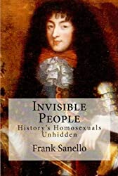 Invisible People: History's Homosexuals Unhidden