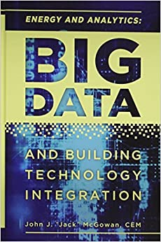 Energy and Analytics: BIG DATA and Building Technology Integration