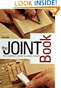 #3: The Joint Book: The Complete Guide to Wood Joinery