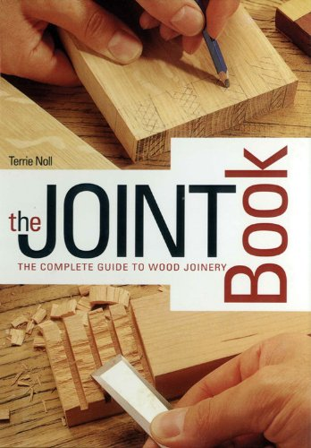 The Joint Book: The Complete Guide to Wood - Cabinet Complete