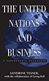 The United Nations and Business, Sandrine Tesner, 0312230710