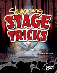 Stunning Stage Tricks (Magic Manuals)