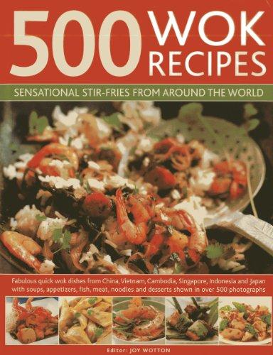 500 Wok Recipes: Sensational Stir-Fries from Around the World by Jenni Fleetwood