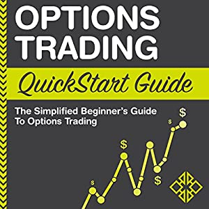 Options Trading: QuickStart Guide Audiobook