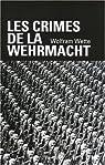 Les crimes de la Wehrmacht par Wette