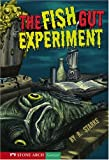 img - for The Fish Gut Experiment (Shade Books) book / textbook / text book