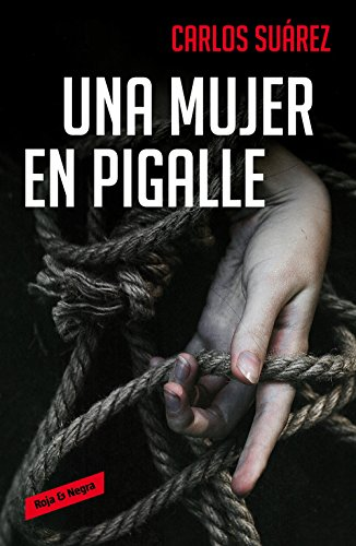 Una mujer en Pigalle (Spanish Edition) - Kindle edition by ...