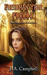 Freshman Year Freaks (The Clanless Book 3)