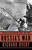 Russia s War: A History of the Soviet Effort: 1941-1945