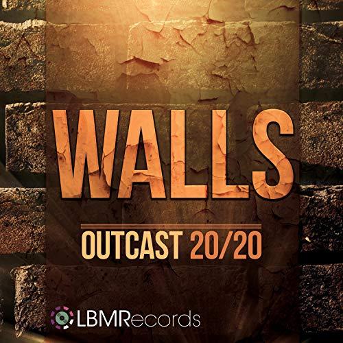 Outcast 20/20 - Walls 2019