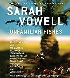 Unfamiliar Fishes [Audio CD]