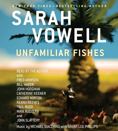 Unfamiliar Fishes [Audio CD] by Simon & Schuster Audio