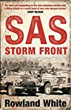 Storm Front: The Epic True Story of a Secret War, the SAS s Greatest Battle, and the British Pilots Who Saved Them