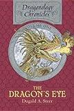 The Dragon's Eye, Dugald A. Steer, 0763638072