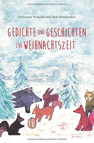 Gedichte Und Geschichten Zur Weihnachtszeit Weihnachtsbuch