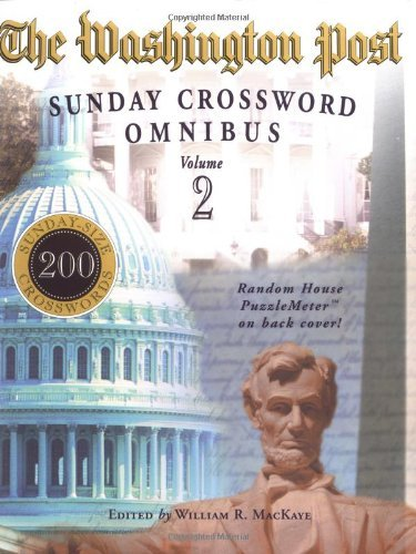 The Washington Post Sunday Crossword Omnibus  Volume 2 By William R  Mackaye  January 08 2002