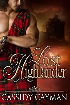 Lost Highlander by [Cayman, Cassidy]