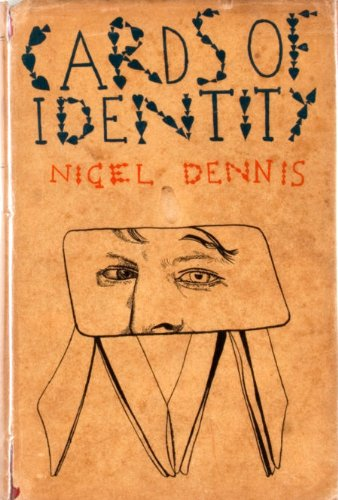 Cards Of Identity by Nigel Dennis