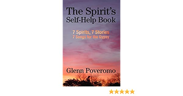 The Spirits Self-Help Book: 7 Spirits, 7 Stories, 7 Songs for the Gypsy