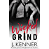 Wicked Grind (Wicked Nights (Stark World) Book 1)