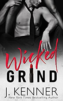 Wicked Grind (Wicked Nights (Stark World) Book 1) by [Kenner, J.]