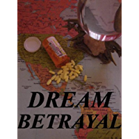 Dream Betrayal (English Edition)