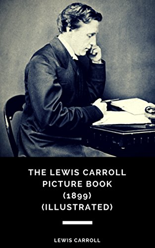 The lewis carroll picture book a selection from the unpublished the lewis carroll picture book a selection from the unpublished writings and drawings of lewis fandeluxe Image collections