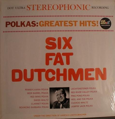 Six Fat Dutchmen Polkas Greatest Hits