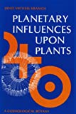 img - for Planetary Influences upon Plants: Cosmological Botany book / textbook / text book