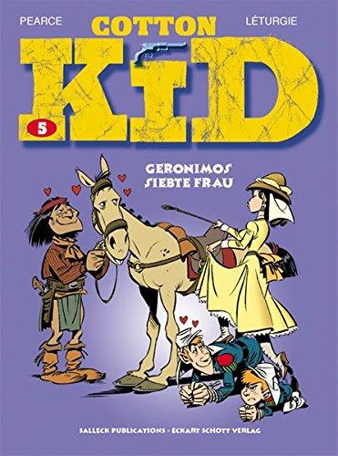 Cotton Kid: Band 5: Geronimos 7. Frau