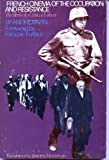 French Cinema of the Occupation and Resistance, Andre Bazin, 0804460248