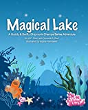 Magical Lake: A Buddy and Swifty Chipmunk Champs Series Adventure