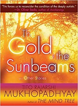 The Gold of the Sunbeams: And Other Stories by Mukhopadhyay, Tito Rajarshi (2011)
