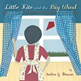 Little Kite and the Big Wind, Andrea G. Thiessen, 146020803X
