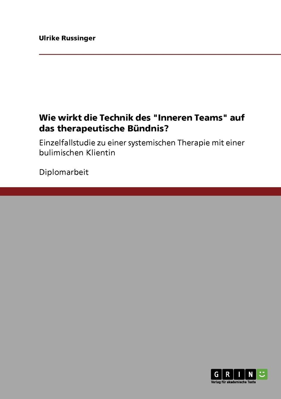 Wie wirkt die Technik des Inneren Teams auf das therapeutische ...