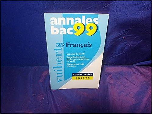 En ligne téléchargement gratuit Annales 1999, français bac sujets, numéro 32 pdf ebook