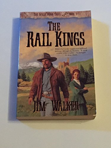 The Rail Kings  Wells Fargo Trial  Book 3